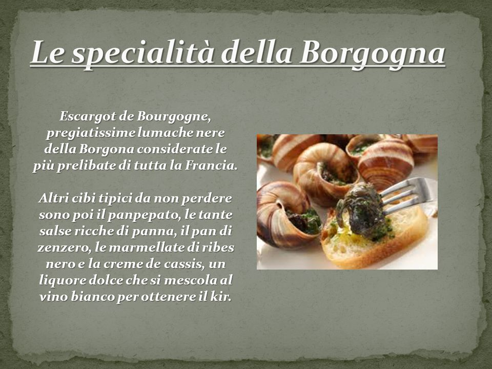 Le specialità della Borgogna