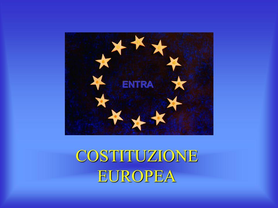 ENTRA COSTITUZIONE EUROPEA