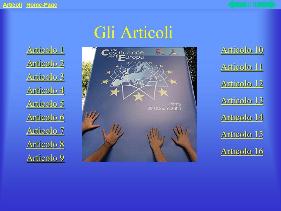 Gli Articoli Articolo 1 Articolo 2 Articolo 3 Articolo 4 Articolo 5
