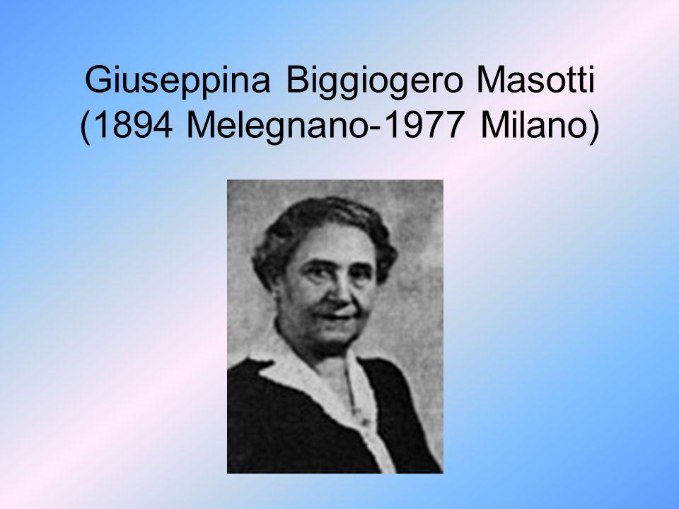 Giuseppina Biggiogero Masotti (1894 Melegnano-1977 Milano)