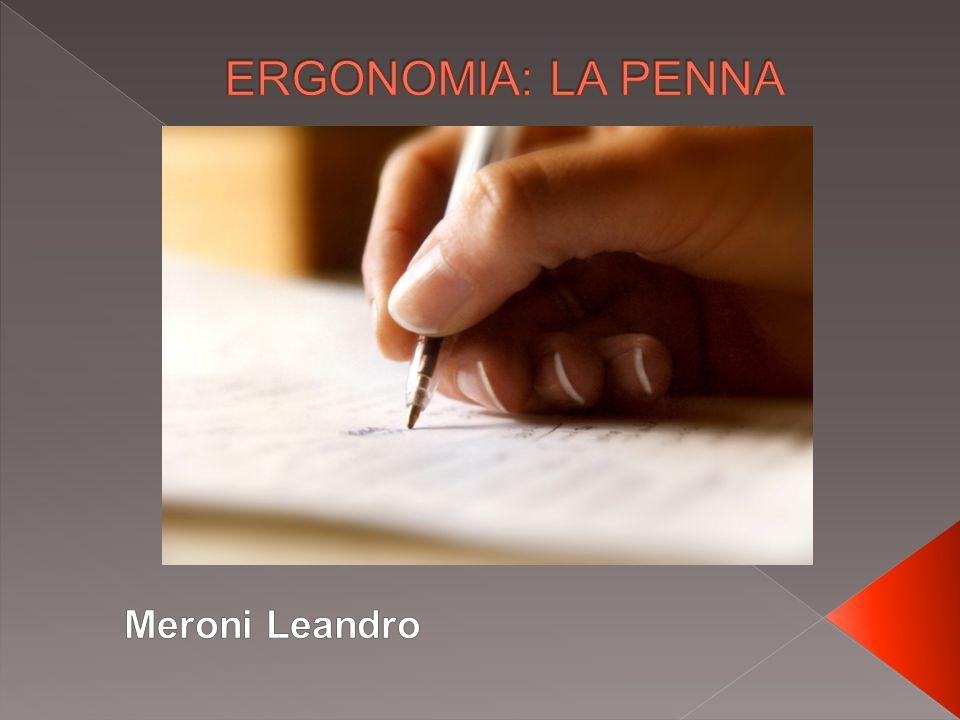ERGONOMIA: LA PENNA Meroni Leandro