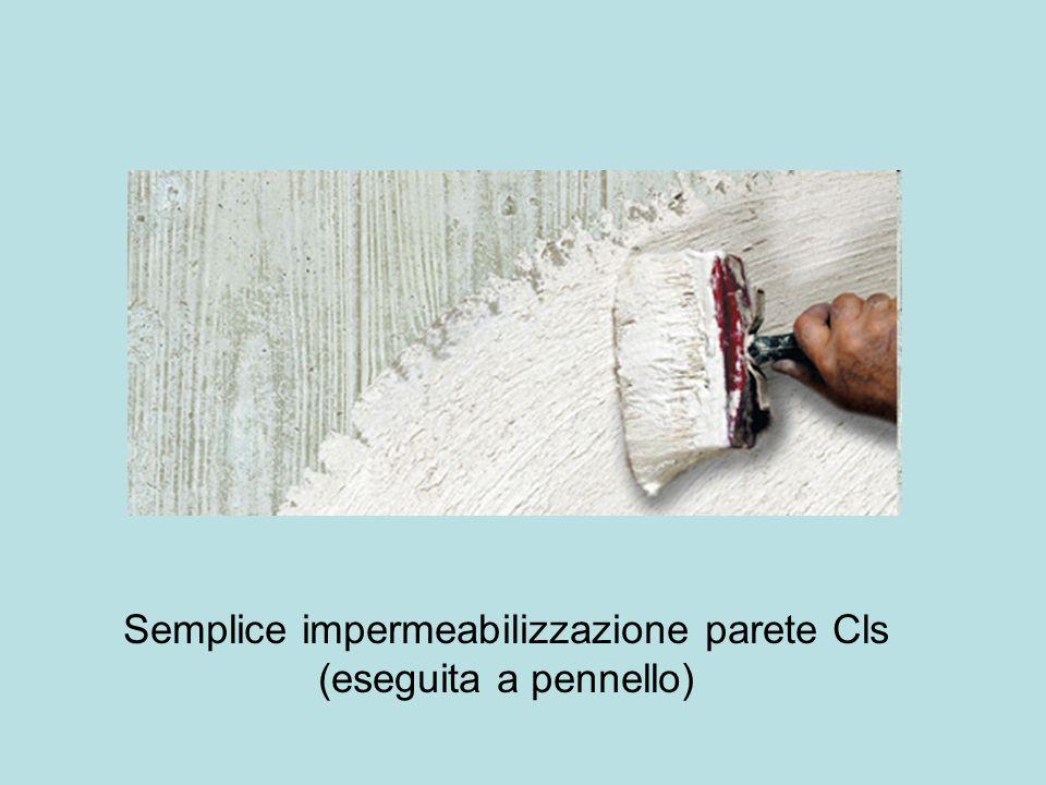 Semplice impermeabilizzazione parete Cls (eseguita a pennello)