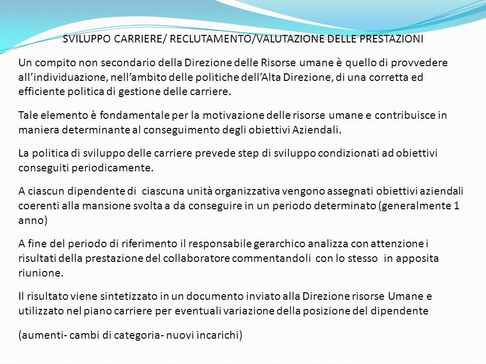 SVILUPPO CARRIERE/ RECLUTAMENTO/VALUTAZIONE DELLE PRESTAZIONI