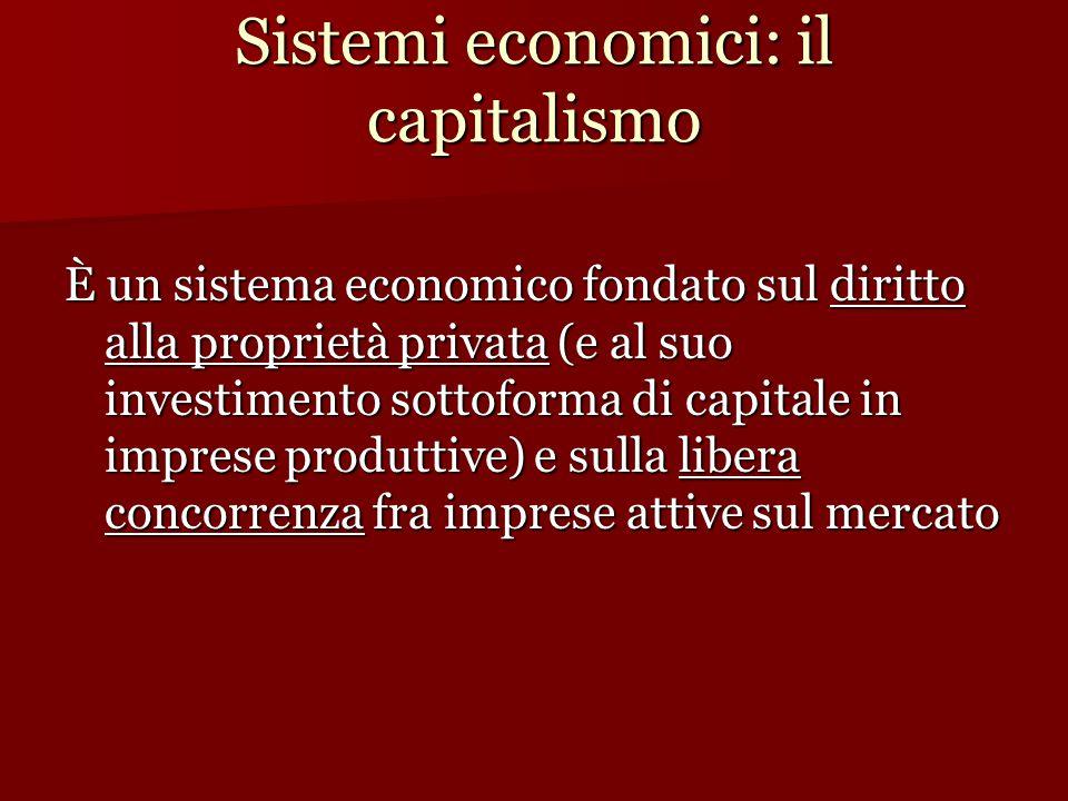 Sistemi economici: il capitalismo