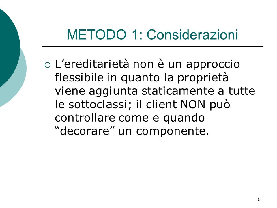 METODO 1: Considerazioni