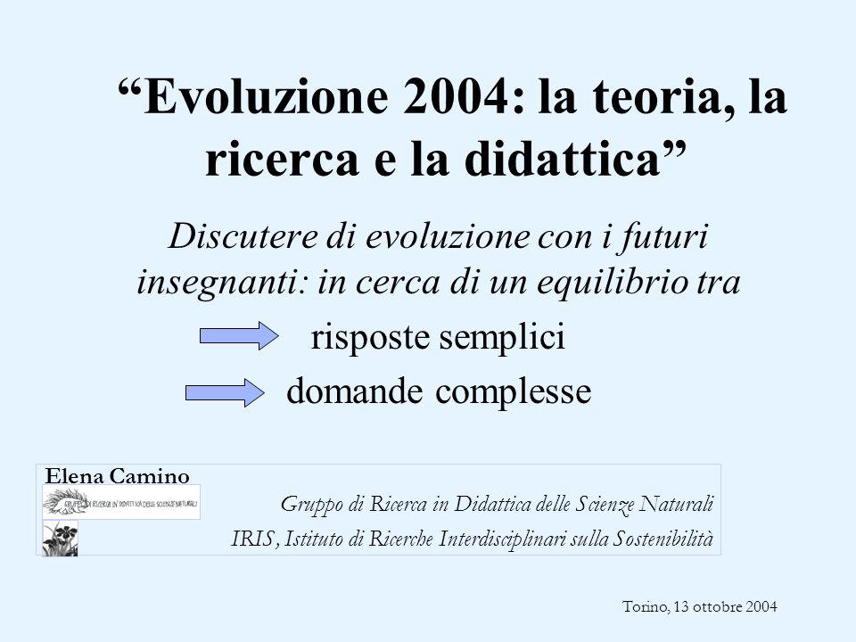 Evoluzione 2004: la teoria, la ricerca e la didattica