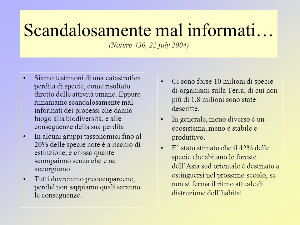 Scandalosamente mal informati… (Nature 430, 22 july 2004)