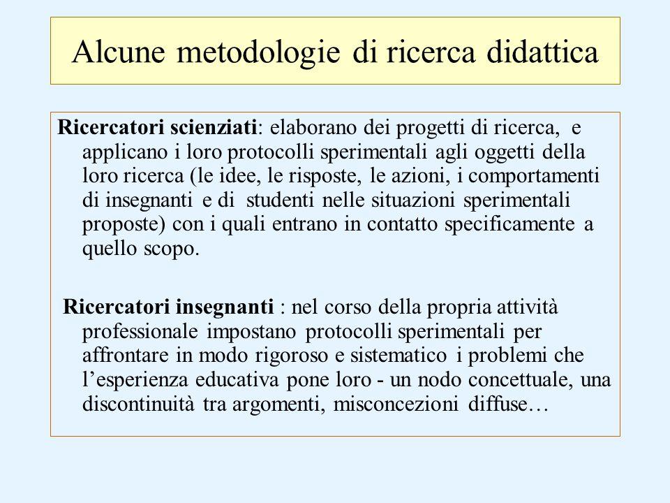 Alcune metodologie di ricerca didattica