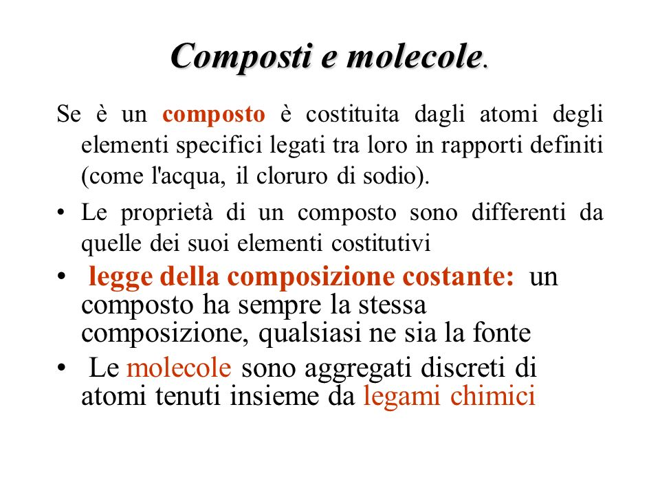 Composti e molecole.