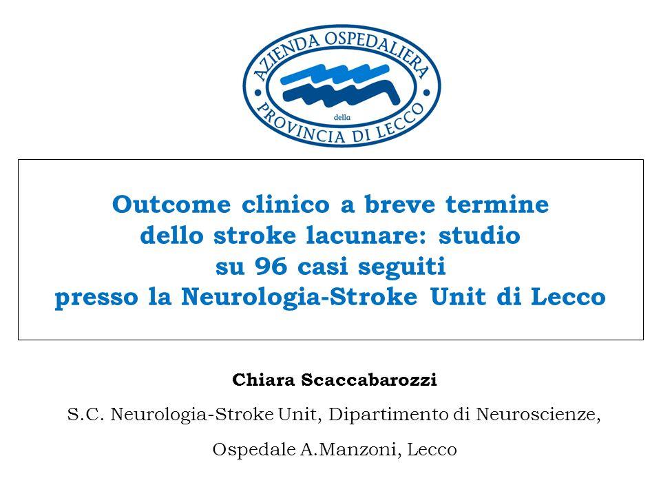 Outcome clinico a breve termine dello stroke lacunare: studio