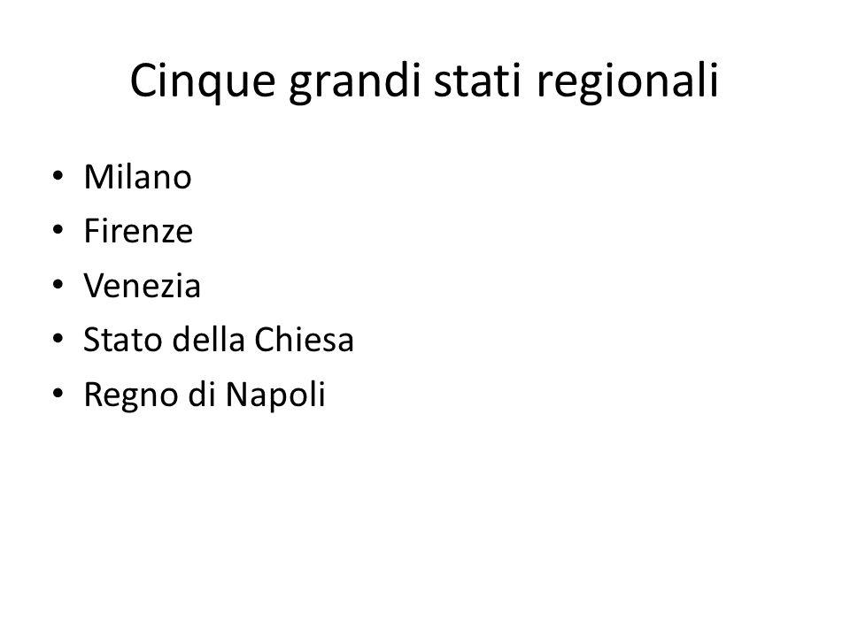 Cinque grandi stati regionali