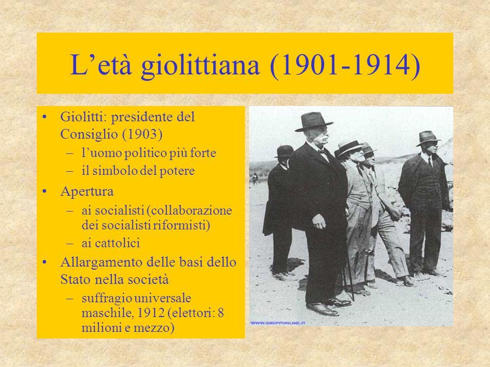 L'età giolittiana (1901-1914) Giolitti: presidente del Consiglio (1903) l'uomo politico più forte.