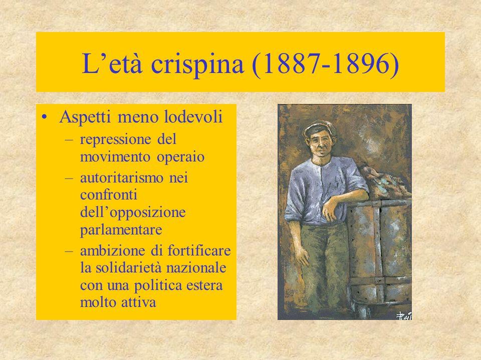 L'età crispina (1887-1896) Aspetti meno lodevoli