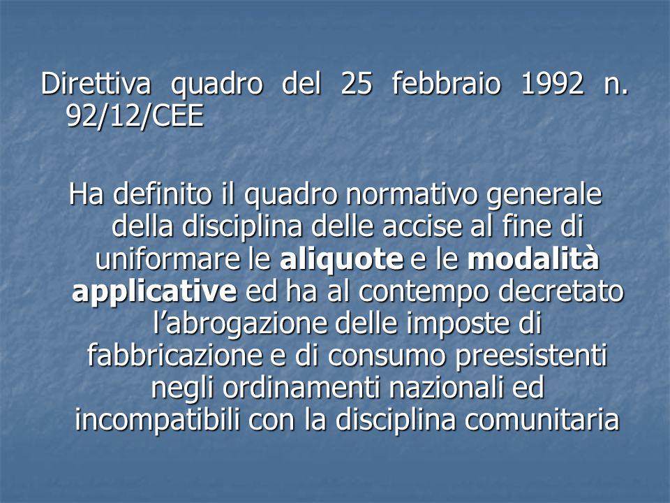 Direttiva quadro del 25 febbraio 1992 n. 92/12/CEE