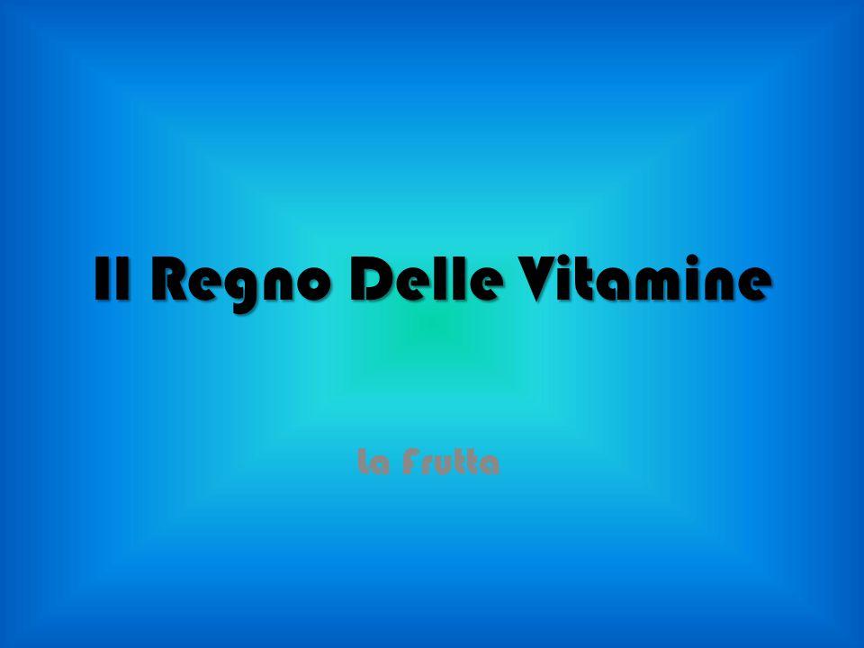 Il Regno Delle Vitamine