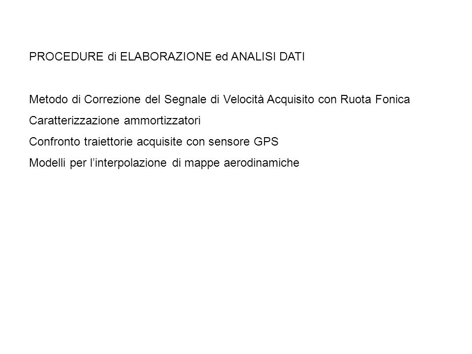 PROCEDURE di ELABORAZIONE ed ANALISI DATI
