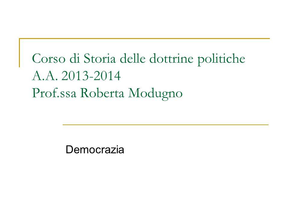 Corso di Storia delle dottrine politiche A. A. 2013-2014 Prof