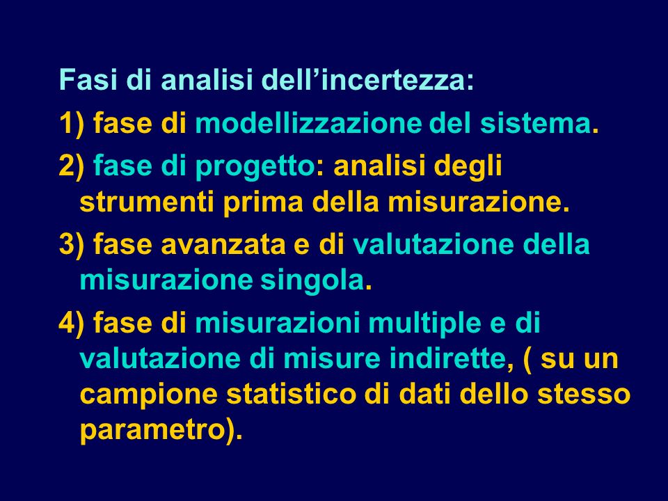 Fasi di analisi dell'incertezza: