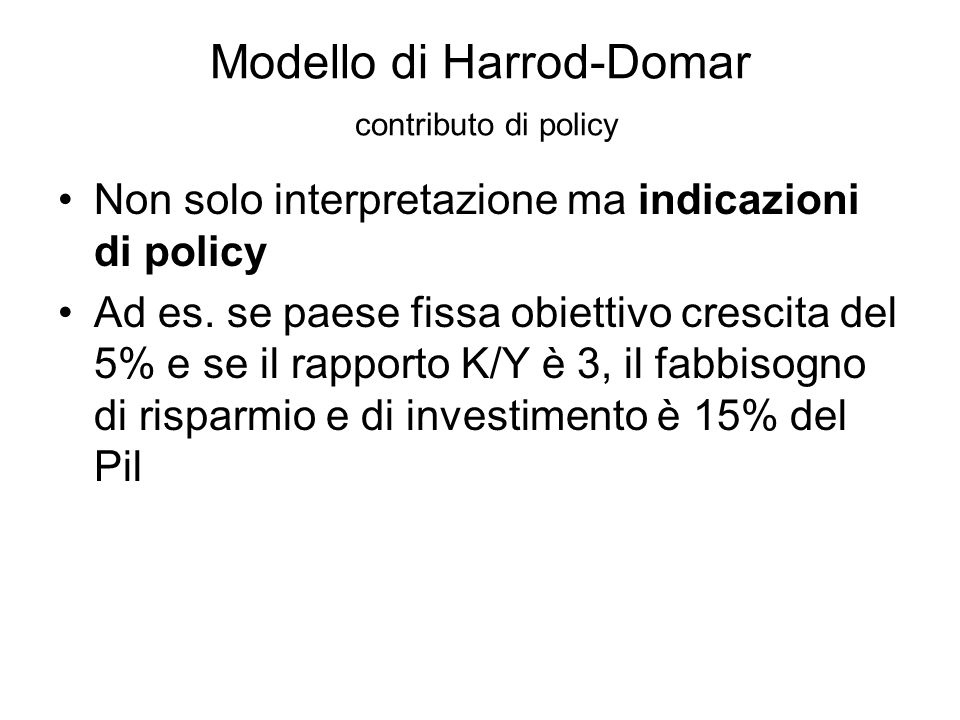 Modello di Harrod-Domar contributo di policy