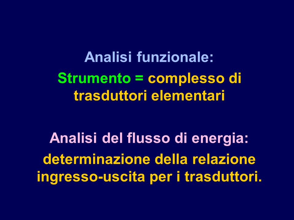 Strumento = complesso di trasduttori elementari
