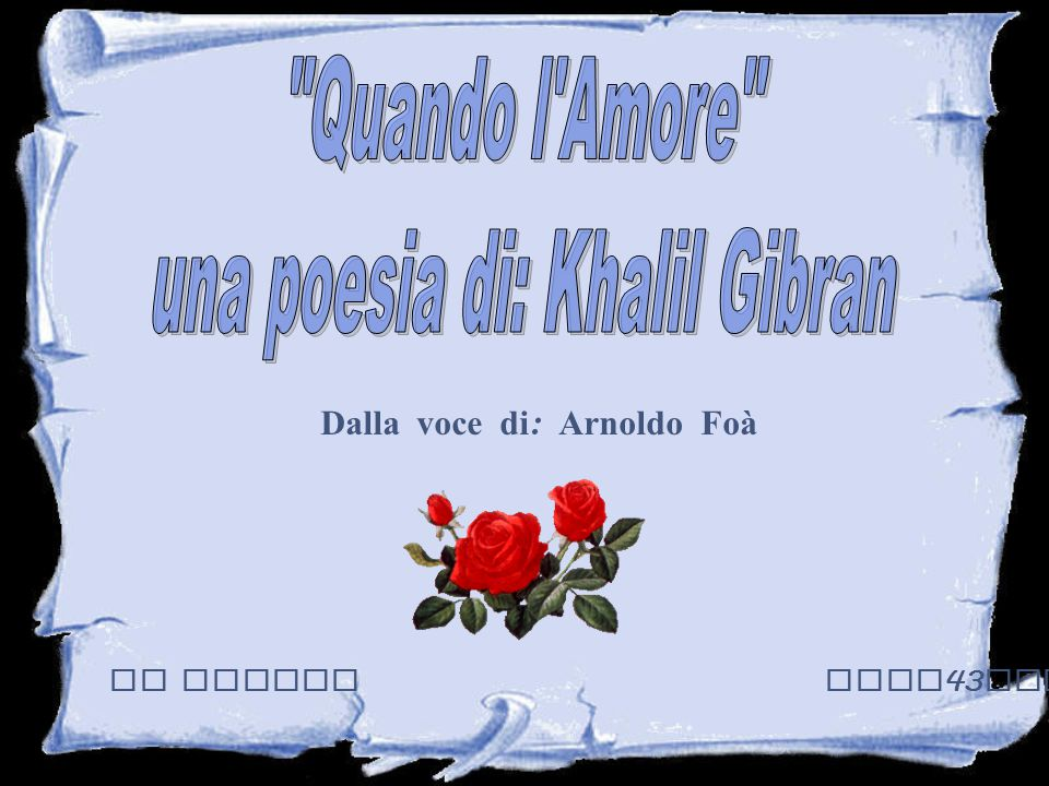 una poesia di: Khalil Gibran