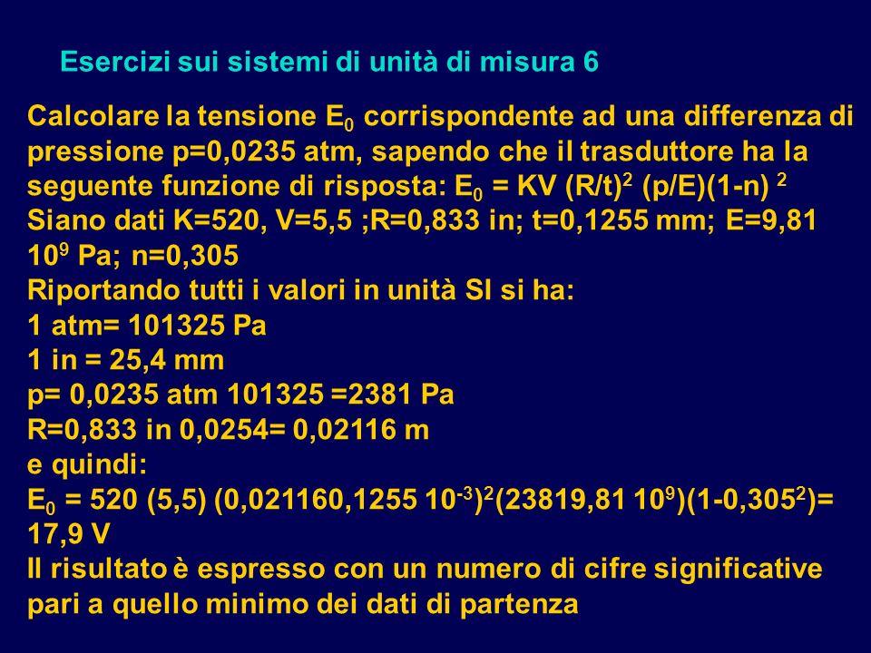 Esercizi sui sistemi di unità di misura 6
