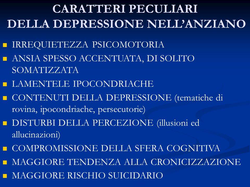 CARATTERI PECULIARI DELLA DEPRESSIONE NELL'ANZIANO