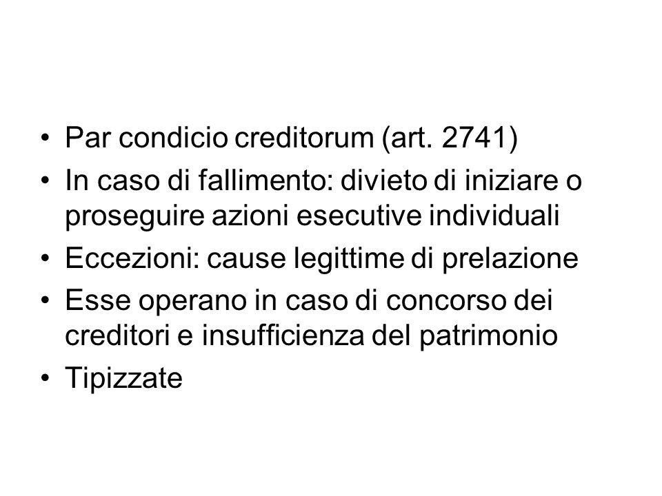 Par condicio creditorum (art. 2741)