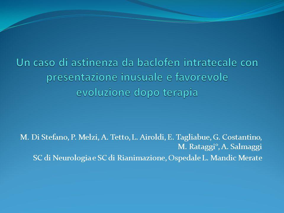Un caso di astinenza da baclofen intratecale con presentazione inusuale e favorevole evoluzione dopo terapia