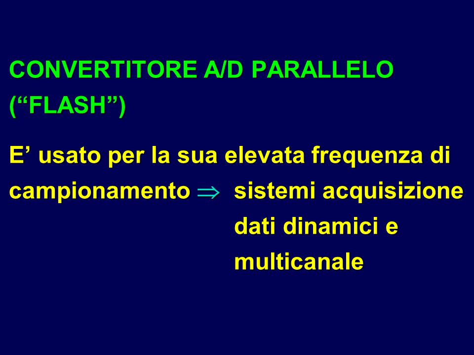 CONVERTITORE A/D PARALLELO ( FLASH )