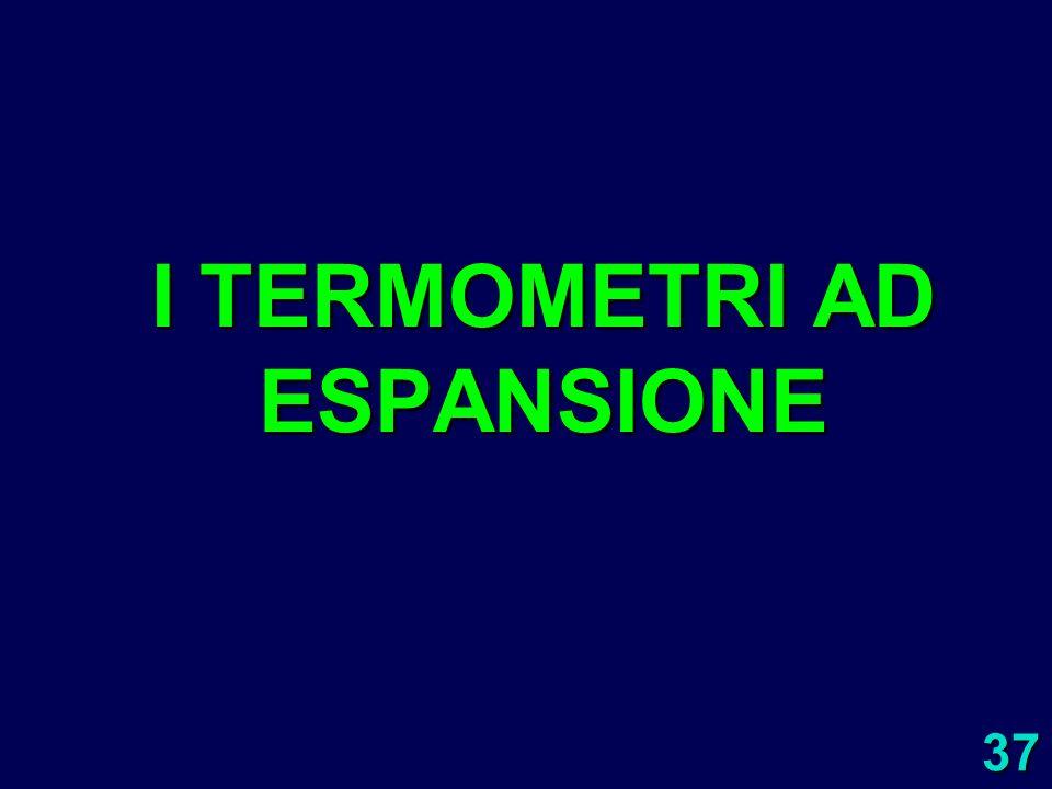 I TERMOMETRI AD ESPANSIONE