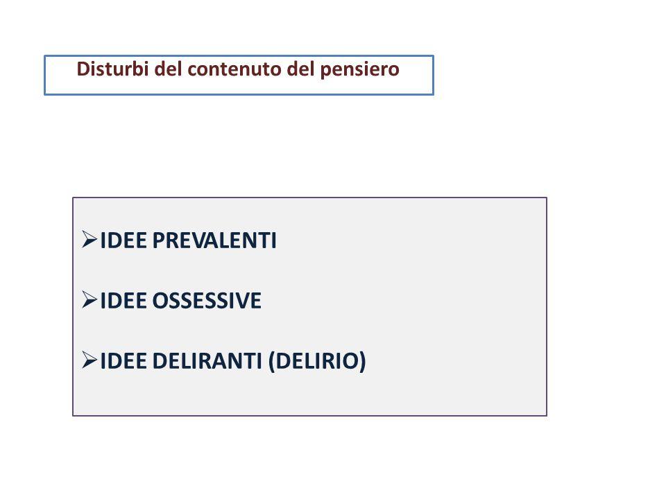 IDEE DELIRANTI (DELIRIO)