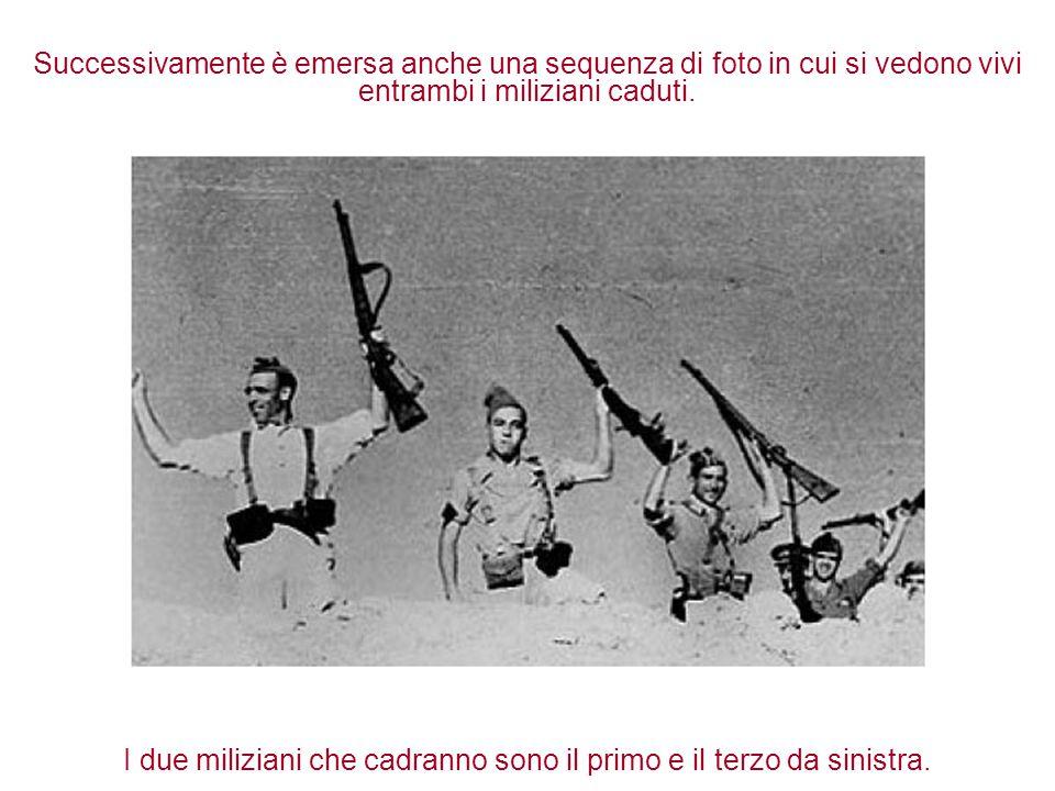 I due miliziani che cadranno sono il primo e il terzo da sinistra.
