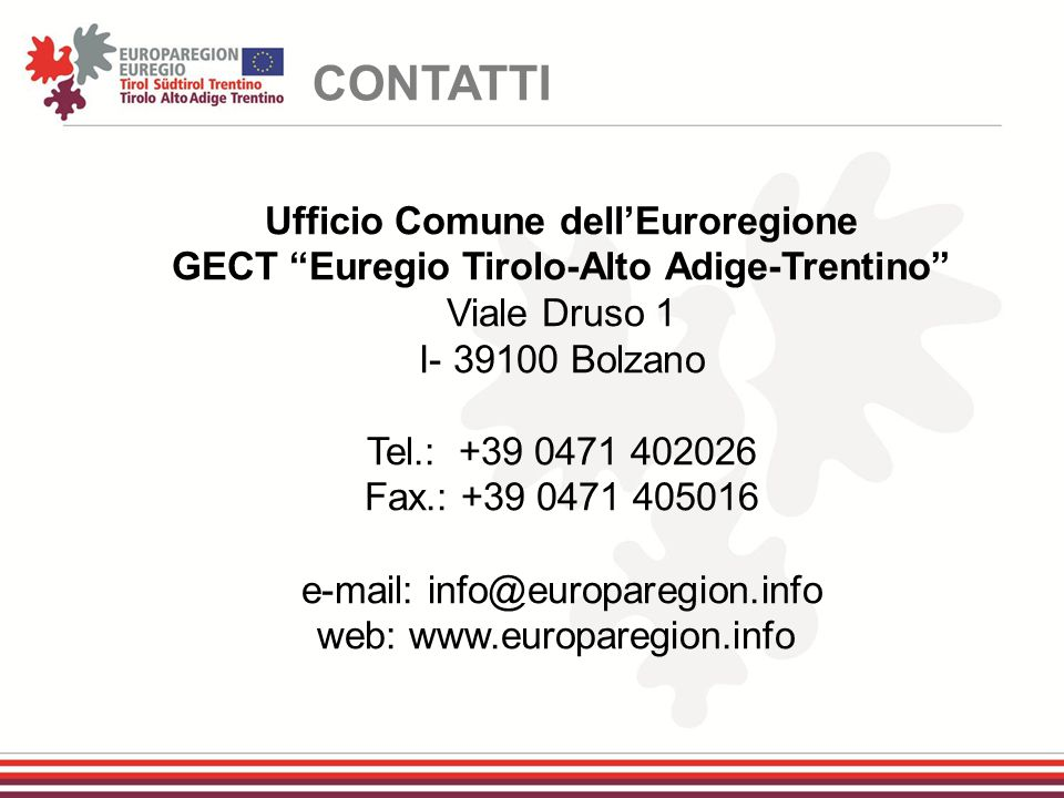 CONTATTI Ufficio Comune dell'Euroregione
