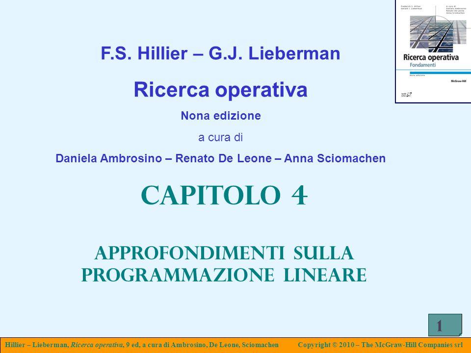 Capitolo 4 Ricerca operativa F.S. Hillier – G.J. Lieberman
