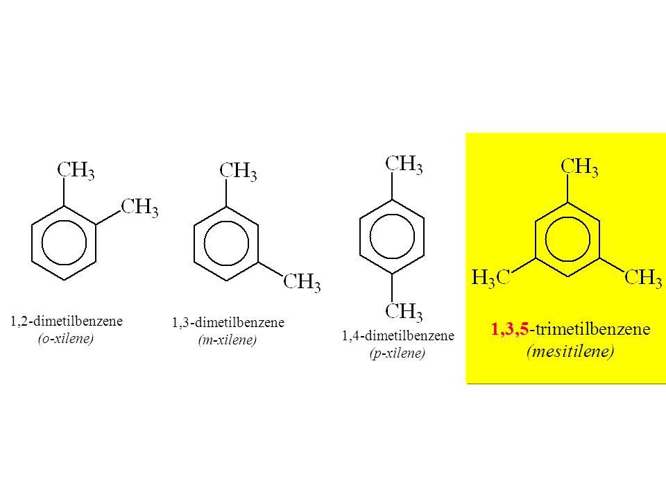 1,3,5-trimetilbenzene (mesitilene) 1,2-dimetilbenzene