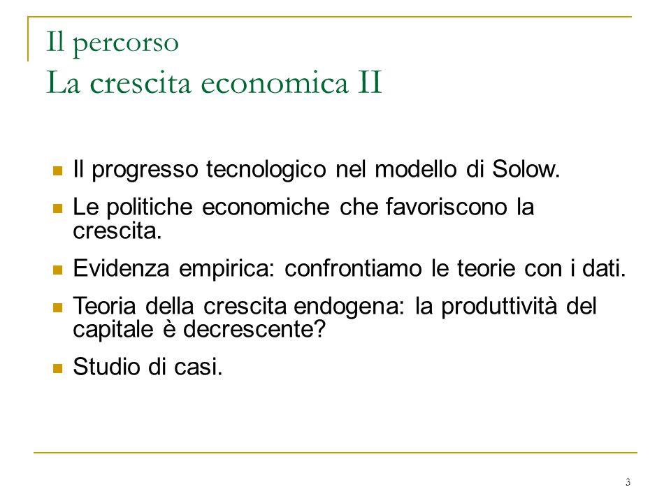 Il percorso La crescita economica II