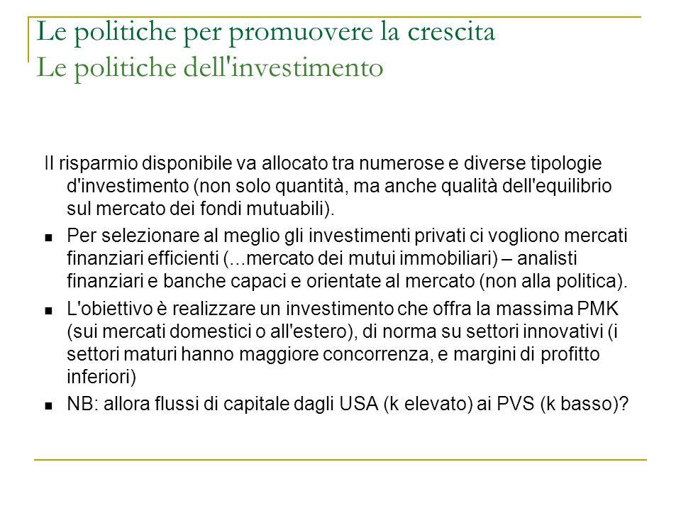 Le politiche per promuovere la crescita Le politiche dell investimento