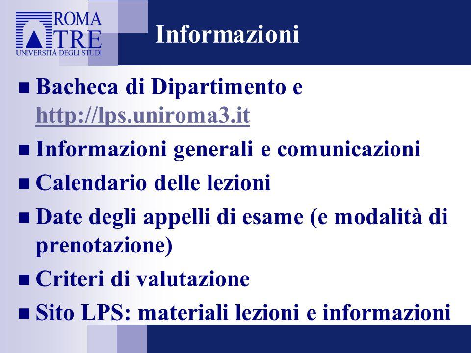 Informazioni Bacheca di Dipartimento e http://lps.uniroma3.it