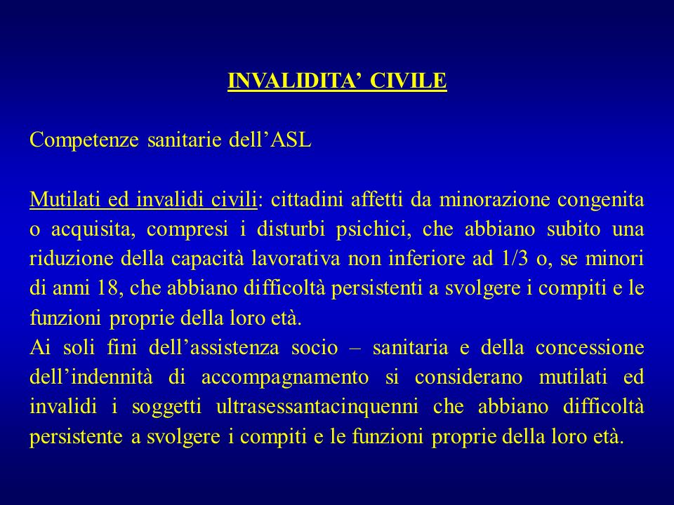 INVALIDITA' CIVILE Competenze sanitarie dell'ASL.