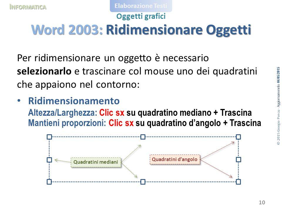 Word 2003: Ridimensionare Oggetti
