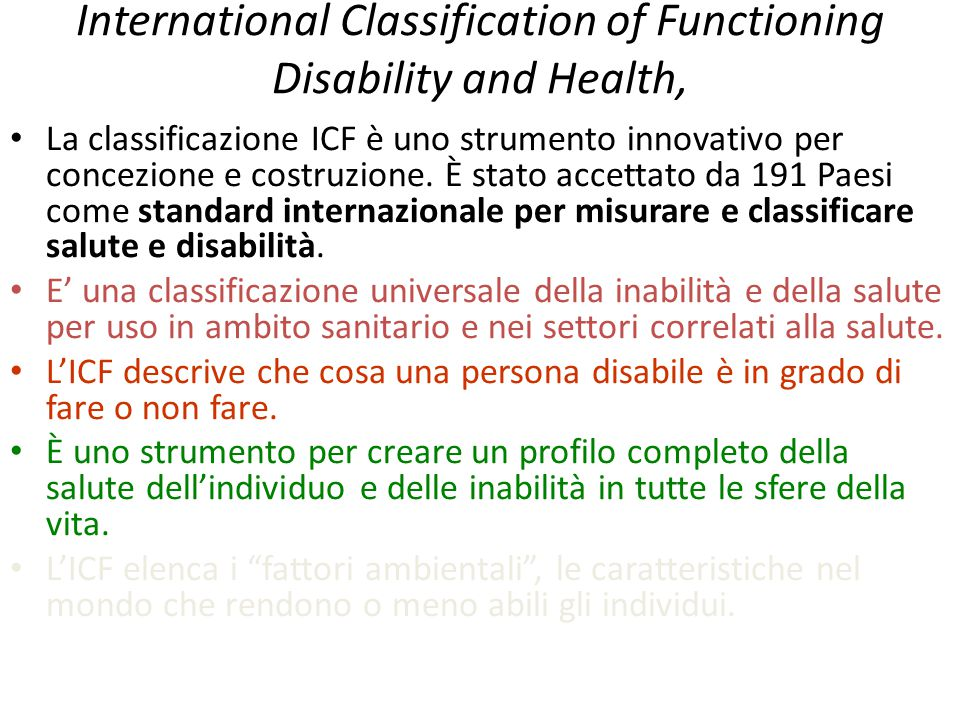 International Classification of Functioning Disability and Health,