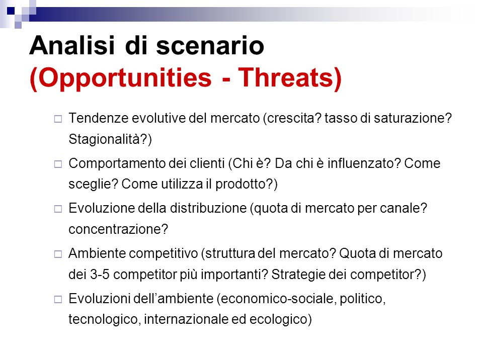 Analisi di scenario (Opportunities - Threats)