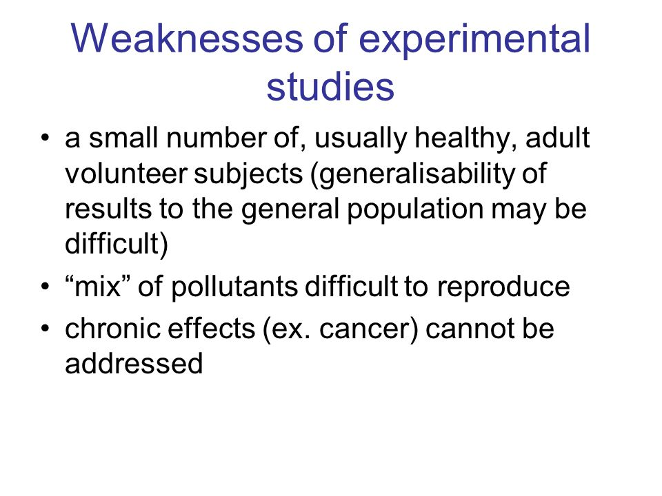 Weaknesses of experimental studies