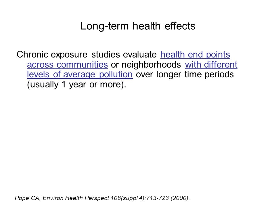 Long-term health effects