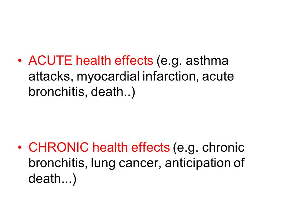 ACUTE health effects (e. g