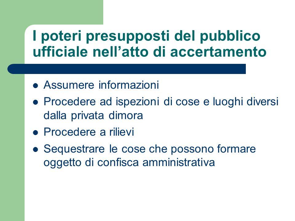 I poteri presupposti del pubblico ufficiale nell'atto di accertamento