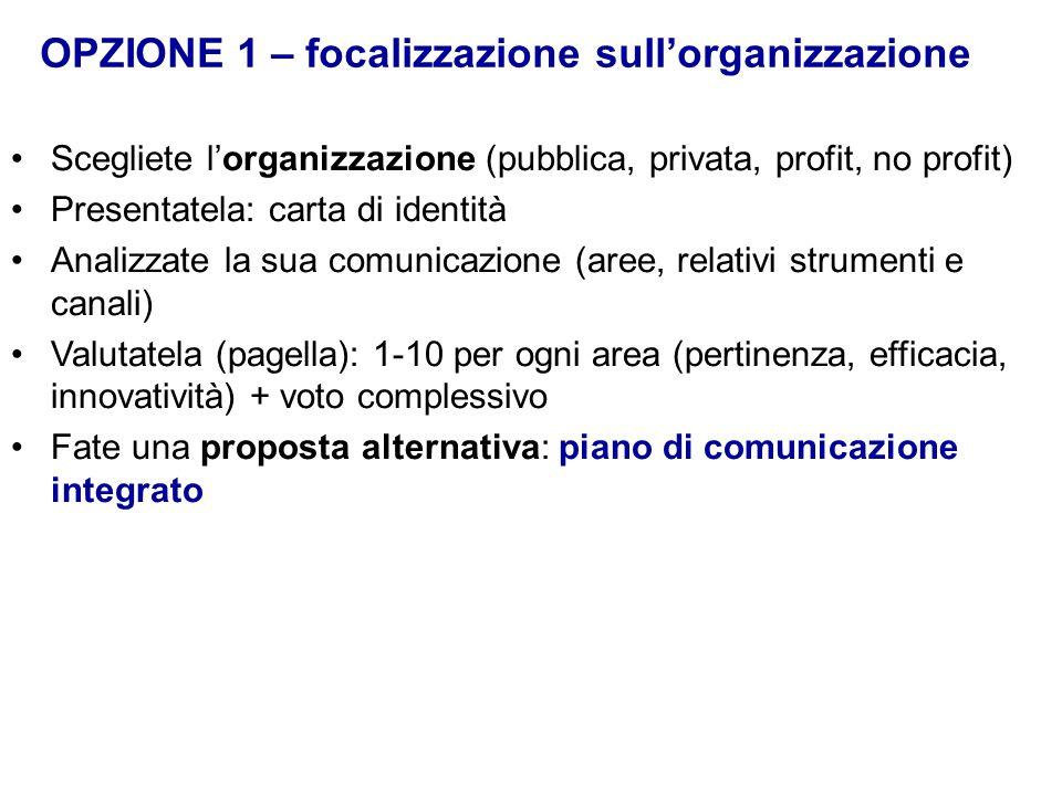 OPZIONE 1 – focalizzazione sull'organizzazione