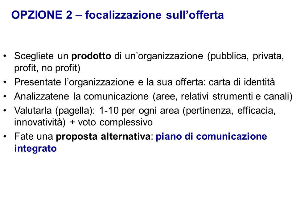 OPZIONE 2 – focalizzazione sull'offerta