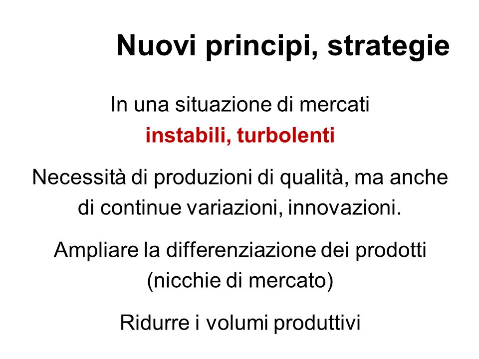 Nuovi principi, strategie
